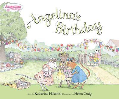 Angelina's Birthday By Holabird, Katharine/ Craig, Helen (ILT)